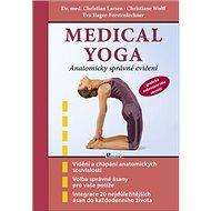 Medical yoga: Anatomicky správné cvičení - Kniha