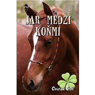 Jar medzi koňmi - Kniha