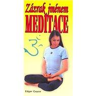 Zázrak jménem meditace - Kniha