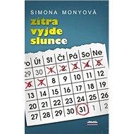 Zítra vyjde slunce - Kniha