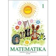Matematika 1: Numerace, sčítání a odčítání do 6 - Kniha
