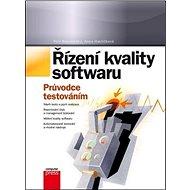 Řízení kvality softwaru: Průvodce testováním - Kniha
