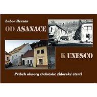 Od asanace k UNESCO - Kniha