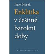 Enklitika v češtině barokní doby - Kniha