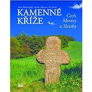 Kamenné kříže Čech, Moravy a Slezska - Kniha