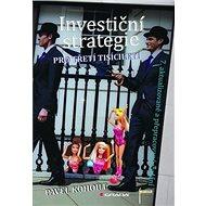 Investiční strategie: 7. aktualizované a přepracované vydání - Kniha