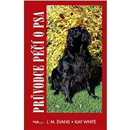 Průvodce péčí o psa - Kniha