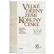 Velké dějiny zemí Koruny české XI.a - Kniha