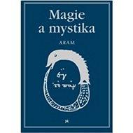 Magie a mystika - Kniha