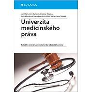 Univerzita medicínského práva: Kolektiv právní kanceláře České lékařské komory - Kniha