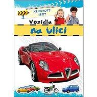 Nálepkový sešit Vozidla na ulici - Kniha