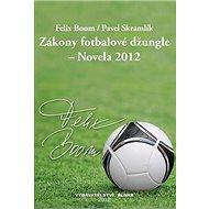 Zákony fotbalové džungle - Novela 2012 - Kniha
