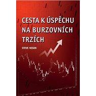 Cesta k úspěchu na burzovních trzích - Kniha