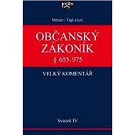 Občanský zákoník Velký komentář § 655-975: Svazek IV Rodinné právo - 2 díly - Kniha