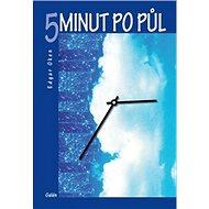 5 minut po půl - Kniha