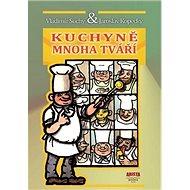 Kuchyně mnoha tváří - Kniha