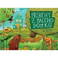 Příběhy z malého domku - Kniha
