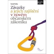 Závazky a jejich zajištění v novém občanském zákoníku - Kniha