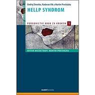 HELLP syndrom: svazek 1. - Kniha