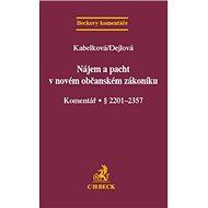 Nájem a pacht v novém občanském zákoníku: Komentář . § 2201-2357