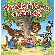 Veselé říkanky o zvířátkách - Kniha