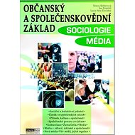Občanský a společenskovědní základ Sociologie Média: Učebnice - Kniha