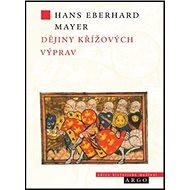 Dějiny křížových výprav - Kniha