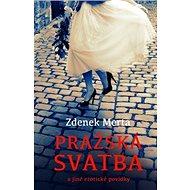 Pražská svatba a jiné erotické povídky - Kniha
