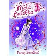 Malá baletka Ela a dobrá víla - Kniha