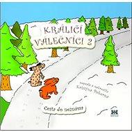 Králičí válečníci 2: Cesta do neznáma - Kniha