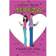Tereza: Etiketa pro dívky - Kniha