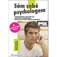 Sám sobě psychologem: 4., přepracované vydání - Kniha