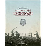 Českoslovenští legionáři za první světové války - Kniha