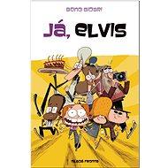 Já, Elvis - Kniha