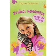 Zvířecí nemocnice: Hledá se kočička - Kniha