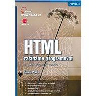 HTML: Začínáme programovat, 4., aktualizované vydání - Kniha
