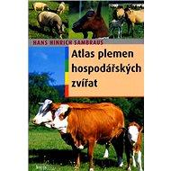 Atlas plemen hospodářských zvířat - Kniha