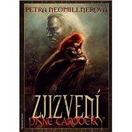 Zjizvení: Písně čarodějky III 3.svazek - Kniha