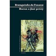 Baron a jiné prózy - Kniha