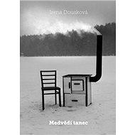 Medvědí tanec - Kniha