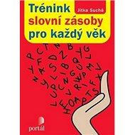 Trénink slovní zásoby pro každý věk - Kniha
