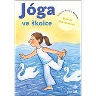Jóga ve školce - Kniha
