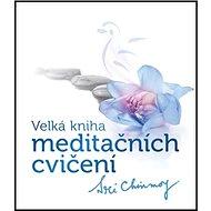 Kniha Velká kniha meditačních cvičení - Kniha