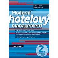 Moderní hotelový management: 2. aktualizované a rozšířené vydání - Kniha