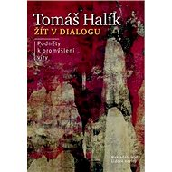 Kniha Žít v dialogu: Podněty k promýšlení víry - Kniha