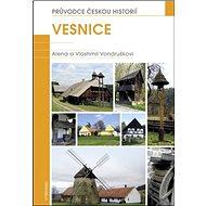 Vesnice: Průvodce českou historií