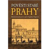 Kniha Pověsti staré Prahy - Kniha