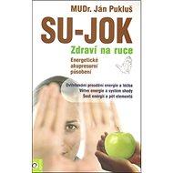Su-Jok Zdraví na ruce: Energetické akupresní působení