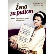 Žena za pultem: Příběh legendárního seriálu a jeho hrdinů - Kniha