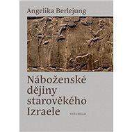 Náboženské dějiny starověkého Izraele - Kniha